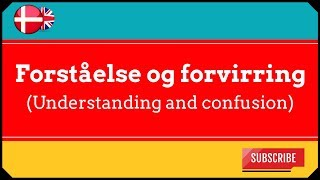 A Taste of Danish Phrases - understanding and confusion 1