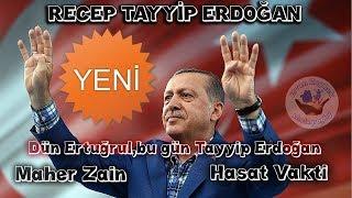 Maher Zain-Recep Tayyip Erdoğan-Hasat Vakti
