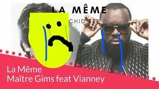 Maître GIMS   La Même   En Duo Avec Vianney (Clip Officiel) [À L'envers]