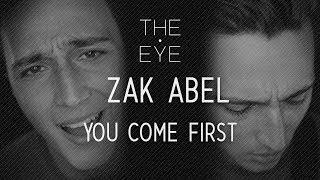 Zak Abel   You Come First (acoustic) | THE EYE