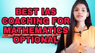 Best mathematics optional IAS coaching