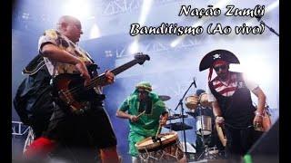 Nação Zumbi - Banditismo (Carnaval 2016)