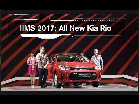IIMS 2017: Peluncuran All New Kia Rio