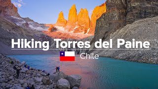 Hiking Torres del Paine Circuit & W in Chile (Patagonia Expedition #08)