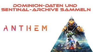 Dominion-Daten und Sentinal-Archive sammeln
