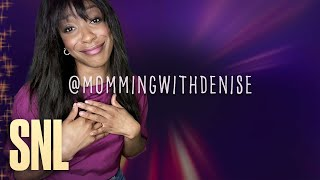 Digital Exclusive: Momming with Denise - SNL