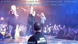 E-Type - Paradise (Live Drammenshallen 01-04-2011 First Day)