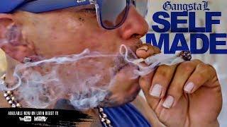 Gangsta L - Self Made (Official Music Video)
