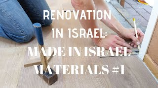 Renovation in Israel - Made in Israel materials 1