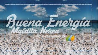 Buena Energía - Maldita Nerea | Castellano | Lyric Video | Recursos Literarios