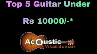 Best Acoustic Guitars Under 10000 Free Video Search Site Findclip