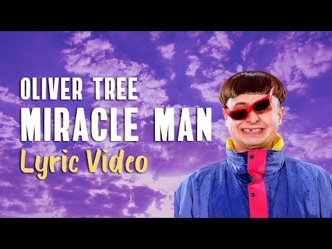 Oliver Tree - Miracle Man (Lyrics) - Lyrics On Lock