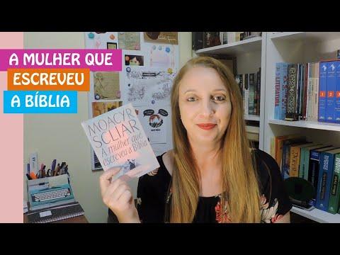 A mulher que escreveu a Bíblia (Moacir Scliar) | Portão Literário