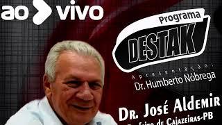 Programa Destak, com Dr. Humberto Nóbrega