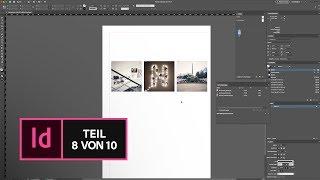 InDesign CC Basic Tutorial: Bilder Platzieren Und Bearbeiten |Adobe DE