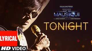 Tonight Lyrical Video Song  | AAP SE MAUSIIQUII | Himesh Reshammiya Latest Song  2016 | T-Series