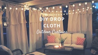 DIY PATIO DROP CLOTH CURTAINS