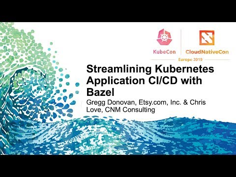bazel kubernetes video
