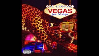 "Fat Leopard - ""Vegas"" feat. Lil Wayne"