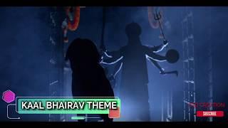 Kaal Bhairav Rehsya | Kaal Bhairav Theme | Kaal Bhairav BG Music | Star Bharat 2018