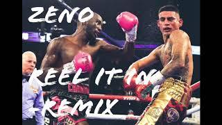 Zeno   Reel It In (Remix)