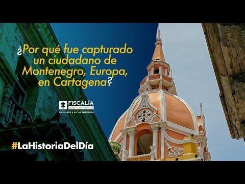 ¿Por qué fue capturado un ciudadano de Montenegro, Europa, en Cartagena?
