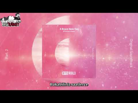 BTS & Zara Larsson - A Brand New Day (BTS World Original Soundtrack) - Pt.2 (Türkçe Altyazılı)