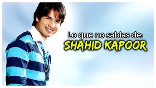 Lo que NO SABIAS de SHAHID KAPOOR