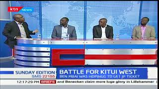 Sunday Edition: Battle for Kitui West