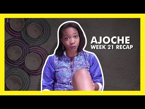AJOCHE Africa Magic Series | Week 21 Recap