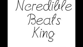 Ncredible Beats King - Extra'd Out