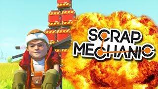 БОМБические эксперименты в Scrap Mechanic (Explosive Update 0.3.1)