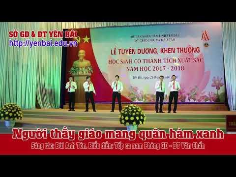 Người thầy giáo mang quân hàm xanh. Sáng tác Bùi Anh Tôn. BD: tốp ca nam Phòng GD&ĐT Văn Chấn