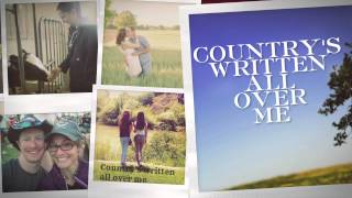 Country's Written All Over Me – Official Fan Lyric Video