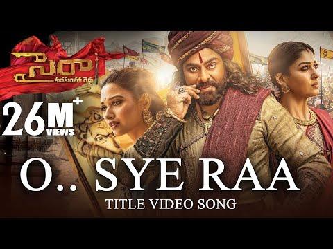 O Sye Raa Video Song (Telugu)