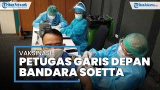 Ratusan Pegawai Bandara Soekarno-Hatta Vaksinasi Covid-19
