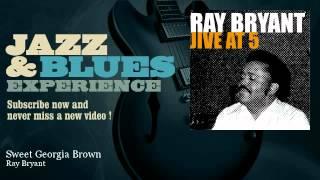 Ray Bryant Trio - Sweet Georgia Brown