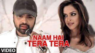 Naam Hai Tera Tera Feat. Deepika Padukone Full Video