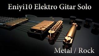 Eniyi10 Elektro Gitar Solo [Top Ten Electric Guitar Solo]