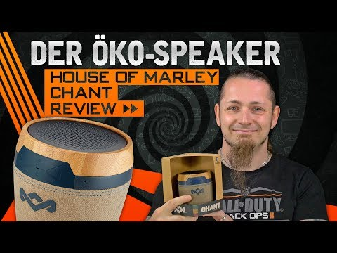 HOUSE OF MARLEY CHANT 🔊 Der Öko-Lautsprecher? [Review, German, Deutsch]