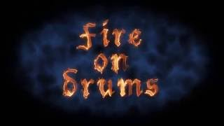 Fire on Drums video preview