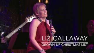 Liz Callaway: Grown-Up Christmas List (Live in Concert)