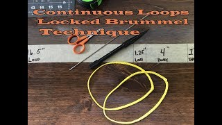 Continuous Loops Tutorial: Locked Brummel Method