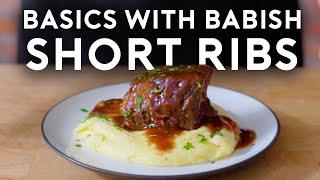 Braised Short Ribs | Basics with Babish