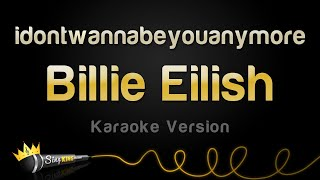 Gambar cover Billie Eilish - idontwannabeyouanymore (Karaoke Version)