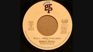 ANGELA BOFIL  BABY I NEED YOU LOVE   THIS TIME BE SWEETER