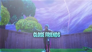 """Fortnite Montage   """"Close Friends"""" (Lil Baby Ft. Gunna)"""