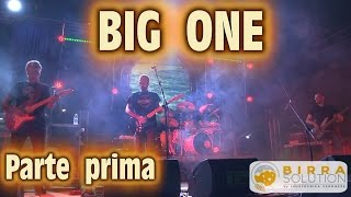 BIG ONE LIVE HD - By INOXTECNICA VERONESE - Parte 1