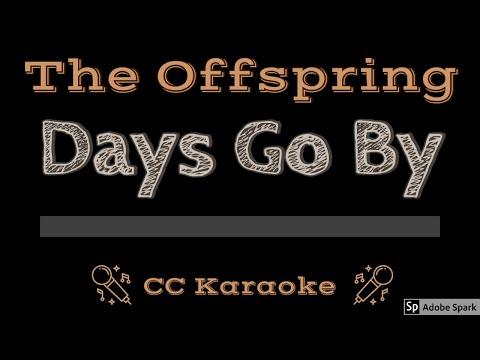 The Offspring • Days Go By (CC) [Karaoke Instrumental Lyrics]