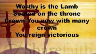 Worthy is the Lamb - hillsong